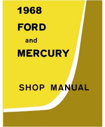 1968 Ford Monterey Montclair Shop Service Manual front-111671