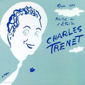 Charles Trenet - R?cital de l
