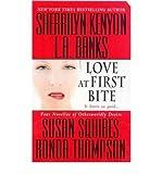 Love at First Bite (0312349297) by Sherrilyn Kenyon,L. A. Banks,Susan Squires,Ronda Thompson,Sherrilyn (EDT) Kenyon