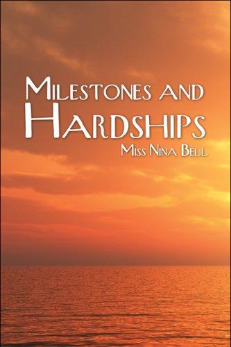 Milestones and Hardships