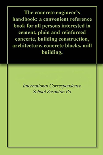 the-concrete-engineers-handbook-a-convenient-reference-book-for-all-persons-interested-in-cement-pla