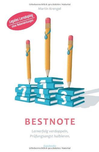 Buchseite und Rezensionen zu 'Bestnote: Lernerfolg verdoppeln, Prüfungsangst halbieren' von Martin Krengel
