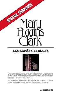 Les années perdues par Higgins Clark
