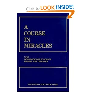 Amazon.com: A Course in Miracles, Combined Volume: Text, Workbook ...