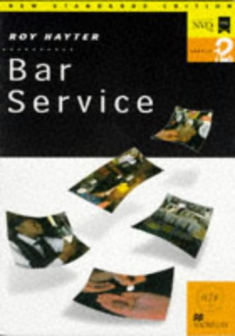 Bar Service: Levels 1 & 2 (NVQ/SVQ)