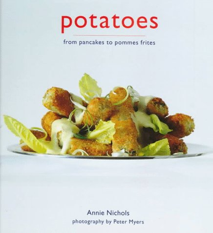 Image for Potatoes from pancakes to pommes frites