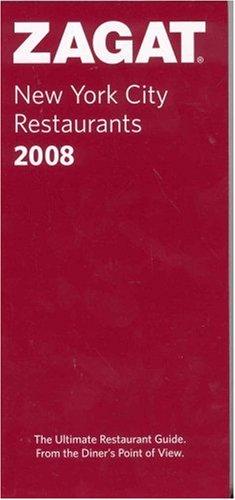 Zagat 2008 New York City Restaurants (Zagatsurvey)