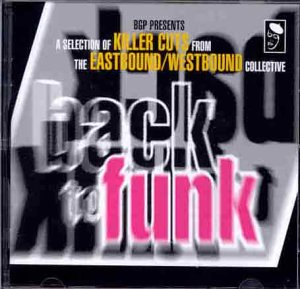 Back to Funk by The Eastbound Westbound Collective,&#32;Robert Lowe,&#32;Caesar Frazier,&#32;The 19th Whole and Houston Person