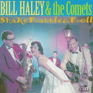 Bill Haley &Amp; His Comets - Shake Rattle & Roll - Zortam Music