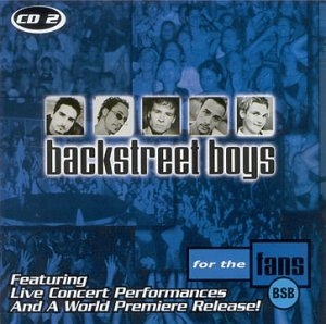 Backstreet Boys - For The Fans - CD2 - Zortam Music