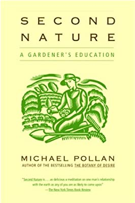 Biology Book :: Second Nature: A Gardener's Education by Grove Press