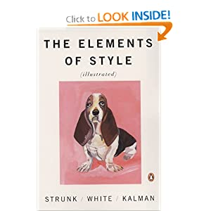 a personal review of the elements of style a book by william strunk jr Strunk and white's marvelous book the elements of style devotes  universal  way of writing things that will fend off criticism of style  william strunk, jr and  eb white, the elements of style (new york: macmillan, 1979) 2.