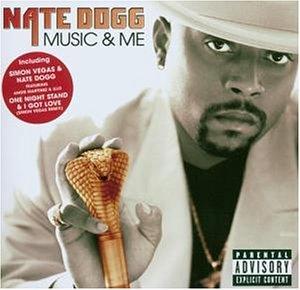 Nate Dogg - Music and Me (New Version) - Zortam Music