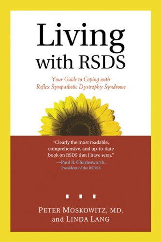 Living With Rsds: Your Guide To Coping With Reflex Sympathetic Dystrophy Syndrome