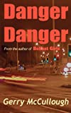 Danger Danger Gerry McCullough