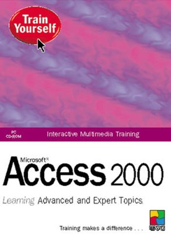 Access 2000 Learning Advanced & Expert Topics