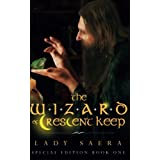 The Wizard of Crescent Keep: 1di Lady Saera