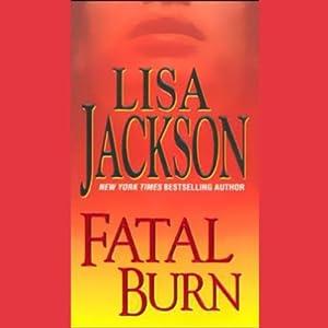 Fatal Burn   [Lisa Jackson]