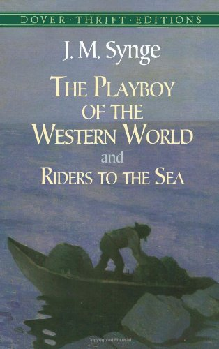 The Playboy of the Western World and Riders to the Sea...