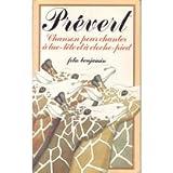 echange, troc Jacques Prévert, Marie Gard - Chanson pour chanter à tue-tête et à cloche-pied