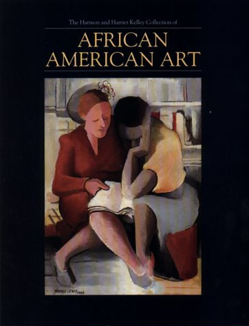 The Harmon and Harriet Kelley Collection of African American Art