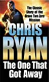 The One That Got Away Chris Ryan
