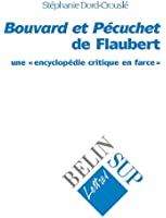 Bouvard et Pécuchet de Flaubert : une encyclopédie en farce