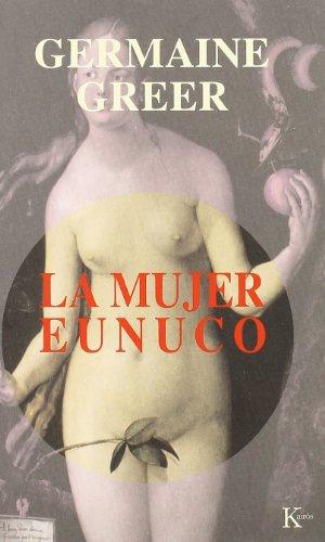 La mujer eunuco