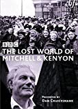 The Lost World Of Mitchell And Kenyon : Complete BBC Series [2004] [DVD]