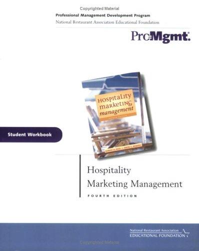 Hospitality Marketing Management, Student Workbook