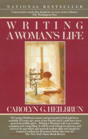 Writing a Woman's Life (Ballantine Reader's Circle)