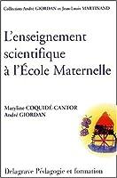 L'enseignement scientifique et technique à l'école maternelle (Guide pédagogique)