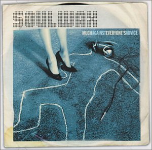 Soulwax - Much Against Everyone