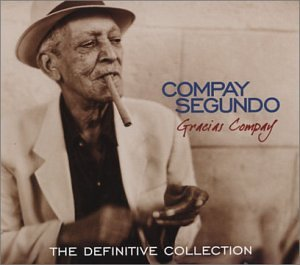 Compay Segundo - Gracias Compay: The Definitive Collection - Zortam Music