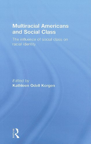 Multiracial Americans and Social Class: The Influence of Social Class on Racial Identity