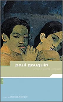 Paul Gauguin Letters To His Wife And Friends