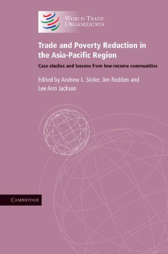 Trade and Poverty Reduction in the Asia-Pacific Region: Case Studies and Lessons from Low-income Communities