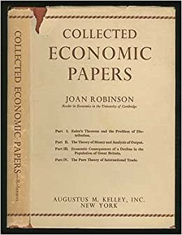 joan robinson an essay on marxian economics The purpose of this essay is to compare the economic analysis of marx capital with current academic teaching the comparison is, in one sense, a violent anachronism, for the development of marx's thought was influenced by controversy with his own contemporaries, not with mine.
