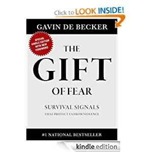 Kindle Book Bargains: The Gift of Fear, by Gavin de Becker. Publisher: Gavin de Becker (January 20, 2010)