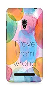 AMEZ prove them wrong Back Cover For Asus Zenfone 5