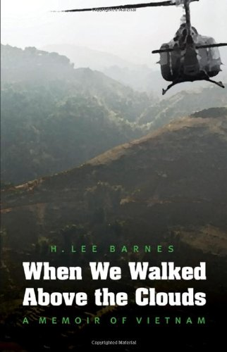 When We Walked Above the Clouds: A Memoir of Vietnam