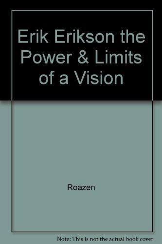 Erik Erikson the Power & Limits of a Vision PDF