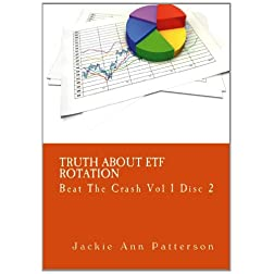 Beat The Crash - Truth About ETF Rotation, Vol 1 Disc 2