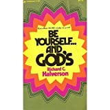img - for Be Yourself and God's book / textbook / text book