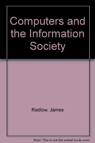 Computers and the Information Society (Management Information Systems)