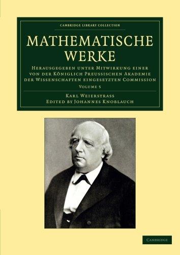 Mathematische Werke: Herausgegeben unter Mitwirkung einer von der koeniglich preussischen Akademie der Wissenschaften eingesetzten Commission (Cambridge Library Collection - Mathematics)