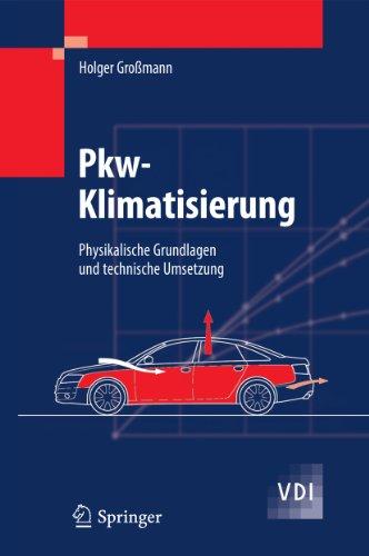 pkw-klimatisierung-physikalische-grundlagen-und-technische-umsetzung-vdi-buch-german-edition