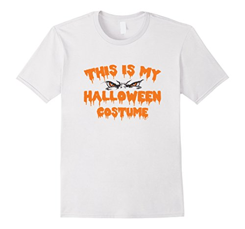 Men's This Is My Halloween Costume Creepy Eye T-Shirt XL White