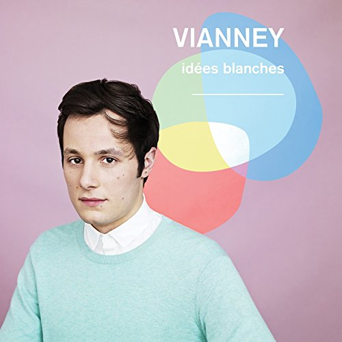 Vianney-Idees Blanches (Edition Deluxe)-WEB-FR-2014-SPANK Download