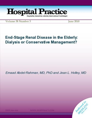 End-Stage Renal Disease in the Elderly: Dialysis or Conservative ...